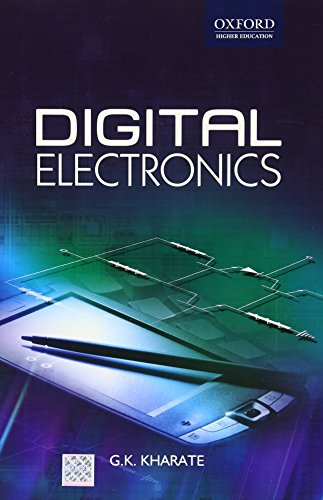 Digital Electronics (Oxford Higher Education): Kharate, G. K.