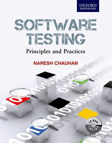 Software Testing: Principles and Practices: Naresh Chauhan