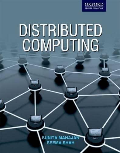 Distributed Computing: Sunita Mahajan; Seema Shah