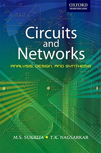 9780198061878: Circuits and Networks: Circuits and Networks: Analysis, Design, Synthesis