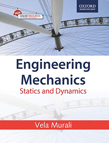 ENGINEERING MECHANICS: VELA MURALI