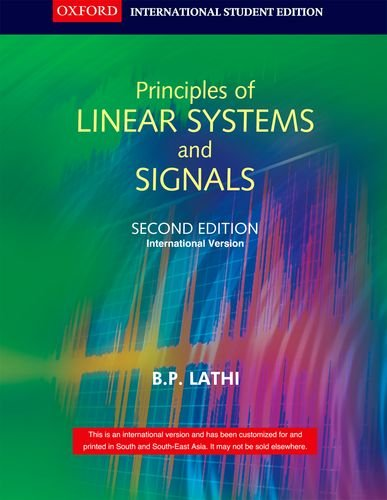 Principles Of Linear Systems And Signals, 2Nd: B. P. Lathi