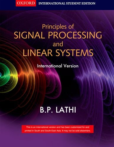 Principles Of Signal Processing And Linear Systems: B. P. Lathi