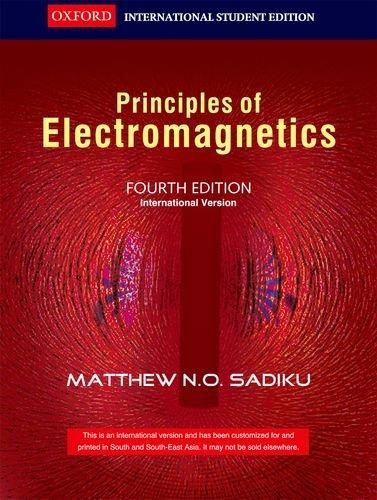 9780198062295: Principles of Electromagnetics (International Version)