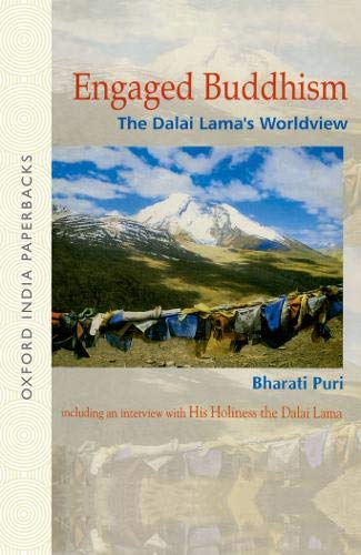 Engaged Buddhism: The Dalai Lama's Worldview: Bharati Puri