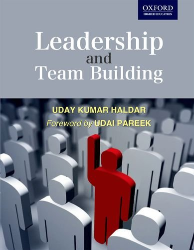 Leadership and Team Builiding Leadership and Team: Haldar, . Uday