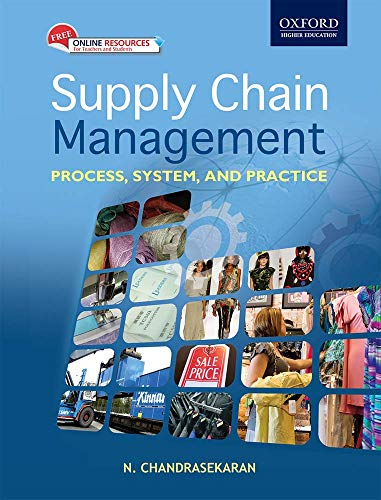 Supply Chain Management: Process System and Practice: N. Chandrasekaran