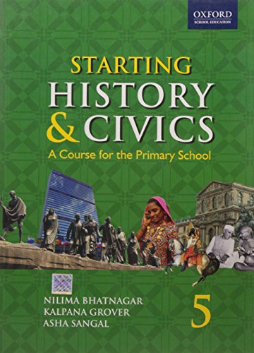 9780198063070: Starting History And Civics - Primary History And Civics For Class 5