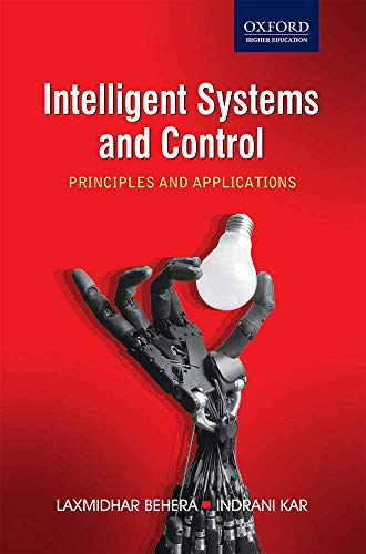 9780198063155: Intelligent Systems and Control Principles and Applications