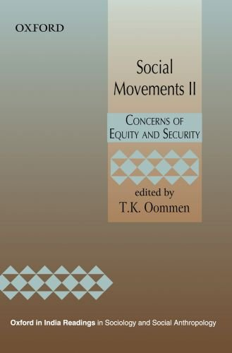 Social Movements II : Concerns of Equity and Security: Edited by T.K. Oommen