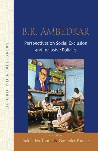 9780198063506: B.R Ambedkar: Perspectives on Social Exclusion and Inclusive Policies