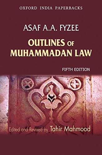 9780198063605: Outlines of Muhammadan Law