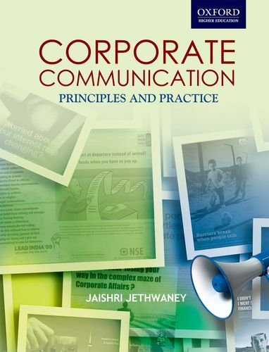 Corporate Communications Principles and Practices Corporate Communications: Jethwaney, Jaishri