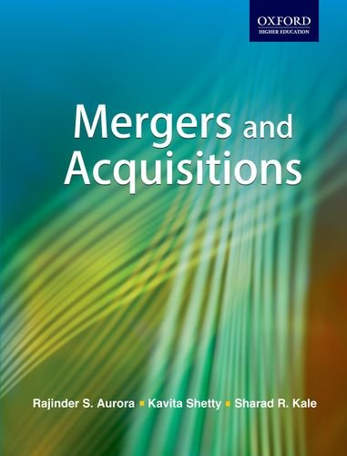 Mergers and Acquisitions: Kavita Shetty,Rajinder S.