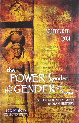 The Power of Gender and the Gender: Roy, Kumkum