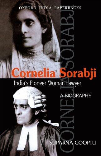 9780198067924: Cornelia Sorabji: India's Pioneer Woman Lawyer: A Biography