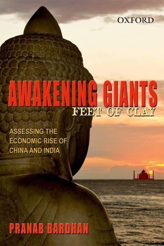 9780198068327: [(Awakening Giants, Feet of Clay: Assessing the Economic Rise of China and India)] [by: Pranab Bardhan]