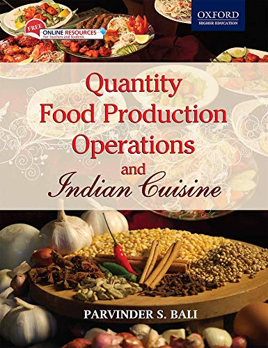 Quantity Food Production Operations and Indian Cuisine: Parvinder S. Bali