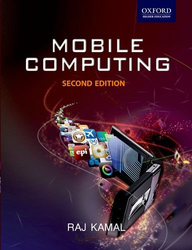 Mobile Computing 9780198068914 The first few chapters present the concepts of mobile computing and mobile communication in equal measure, including 2G, 2.5G, 3G, 3G+, and 4G communication systems, mobile satellite communication networks, mobile IP, mobile TCP and digital audio-video broadcasting, and mobile TV. The subsequent chapters provide a systematic explanation of mobile computing as a discipline in itself. The book provides an in-depth coverage of mobile systems and devices, mobile operating systems used for application development, mobile databases, client-server computing agents, application servers, security protocols, mobile Internet, and ad-hoc and sensor networks.