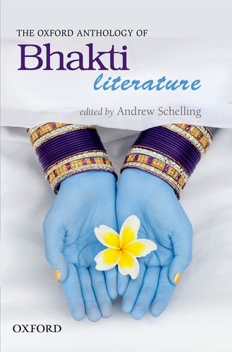 9780198069126: The Oxford Anthology of Bhakti Literature