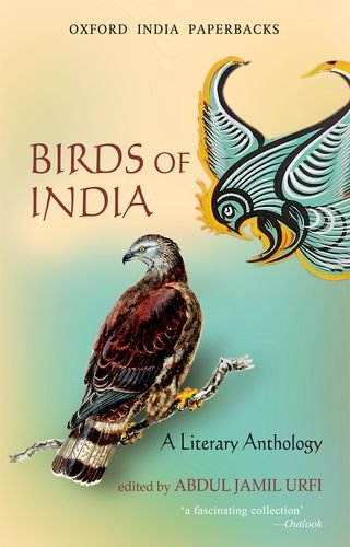 9780198069393: Birds of India: A Literary Anthology (Oxford India Paperbacks)