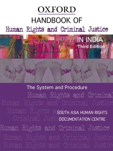 9780198069515: Handbook of Human Rights and Criminal Justice in India (Oxford India Handbooks)