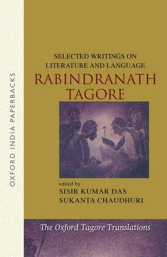 9780198069683: Selected Writings on Literature and Language (The Oxford Tagore Translations)