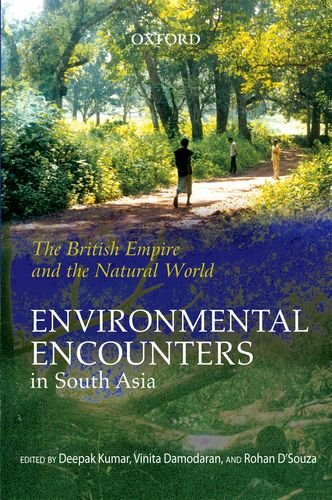 9780198069706: The British Empire and the Natural World: Environmental Encounters in South Asia