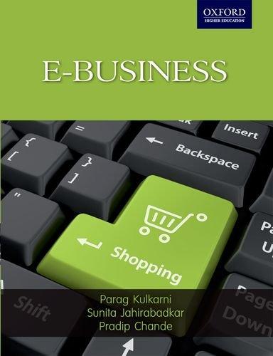 E-BUSINESS.: Kulkarni, Parag and Sunita Jahirabadkar and Pradip Chande.
