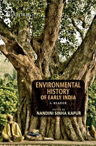 9780198070009: Environmental History of Early India: A Reader