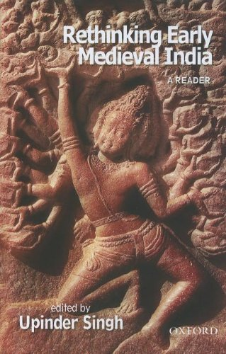 9780198070023: Rethinking Early Medieval India