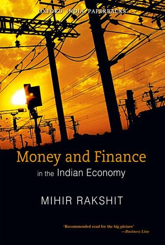 9780198070108: Money and Finance in the Indian Economy