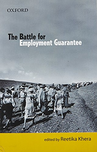 9780198070627: The Battle for Employment Guarantee