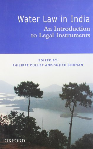 9780198070818: Water Law in India: An Introduction to Legal Instruments