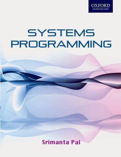 Systems Programming By Srimanta Pal Oxford University Press
