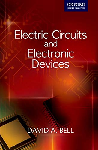 9780198070900: Electric Circuits and Electronic Devices