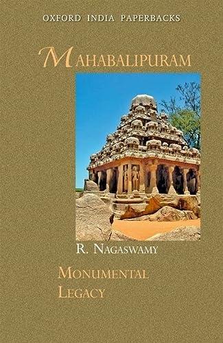 9780198071273: Mahabalipuram (Monumental Legacy)