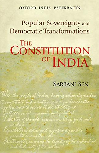 9780198071600: The Constitution of India: Popular Sovereignty and Democratic Transformations