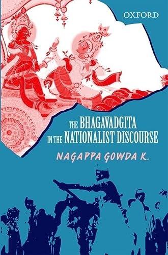 9780198072065: The Bhagavadgita in the Nationalist Discourse