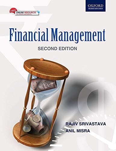 Financial Management, 2e: Srivastava, Rajiv, Misra, Anil