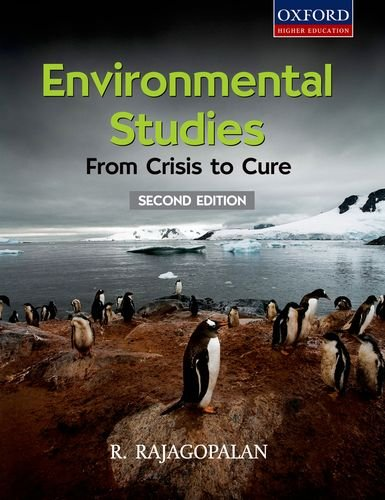 Environmental Studies: From Crisis to Cure (Second Edition): R. Rajagopalan