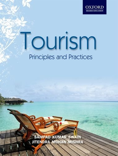 9780198072362: Tourism: Principles and Practices