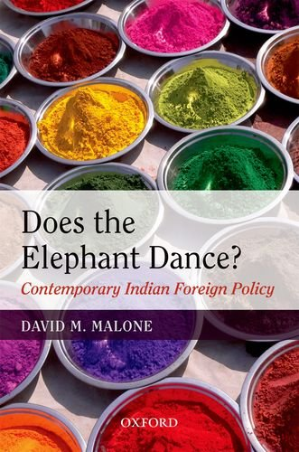 9780198073833: Does The Elephant Dance? - Contemporary Indian Foreign Policy