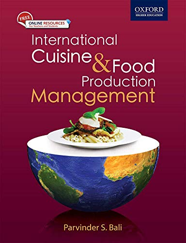 9780198073895: International Cuisine and Food Production Management