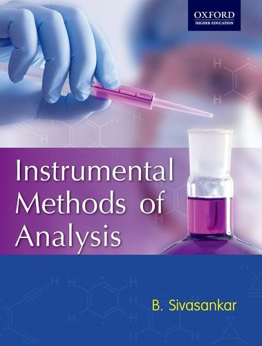 9780198073918: Instrumental Methods of Analysis (Oxford Higher Education)