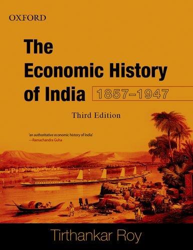 9780198074175: Economic History of India, 1857-1947
