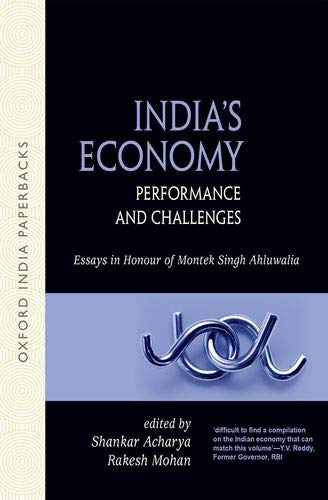 9780198074953: India's Economy: Performance and Challenges: Essays in Honour of Montek Singh Ahluwalia