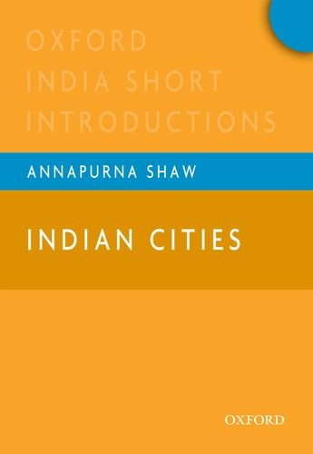 9780198075363: Indian Cities: Oxford India Short Introductions