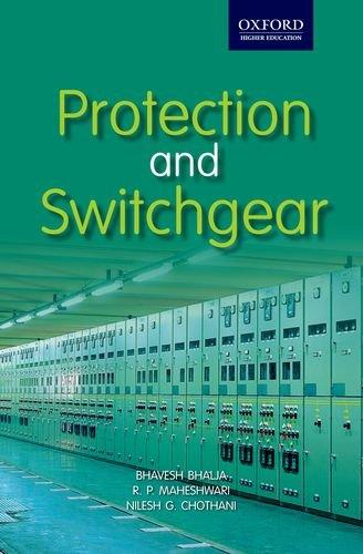 PROTECTION AND SWITCHGEAR: BHALJA, MAHESHWARI, CHOTHANI