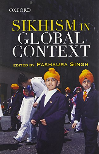 9780198075547: Sikhism in Global Context
